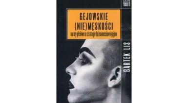Gejowskie (nie)męskości. Normy płciowe a strategie tożsamościowe gejów Książka ta jest próbą dekonstrukcji imitacji, jaką jest monolityczna męskość. Autor z socjologicznego punktu widzenia zajął się społeczną konstrukcją męskości, jednak inaczej niż