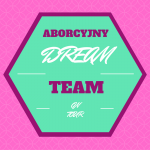 Aborcyjny Dream Team On Tour